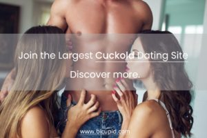 Cuckold Dating - BiCupid